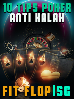10 trik poker anti kalah